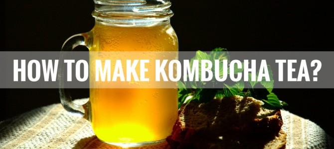 Kombucha Recipe: How to Make Kombucha Tea at Home