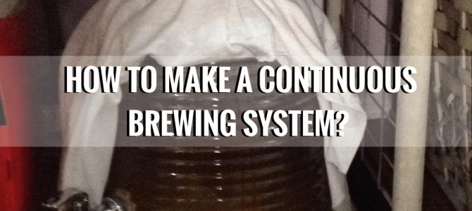 How to Setup a Kombucha Continuous Brewing System